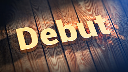 unveil: The word Debut is lined with gold letters on wooden planks. 3D illustration image Stock Photo