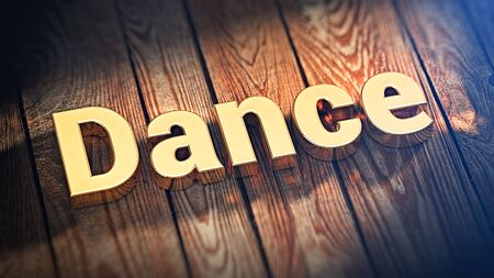 3d dance: The word Dance is lined with gold letters on wooden planks. 3D illustration image