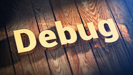 debug: The word Debug is lined with gold letters on wooden planks. 3D illustration graphics Stock Photo