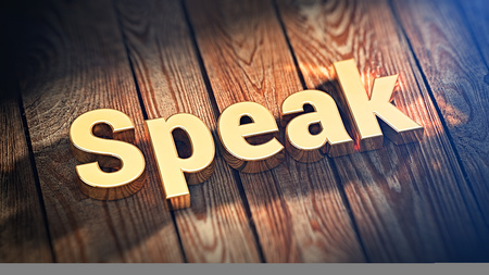 pronounce: The word Speak is lined with gold letters on wooden planks. 3D illustration graphics