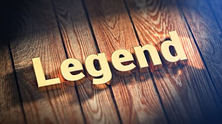legends folklore: The word Legend is lined with gold letters on wooden planks. 3D illustration pic