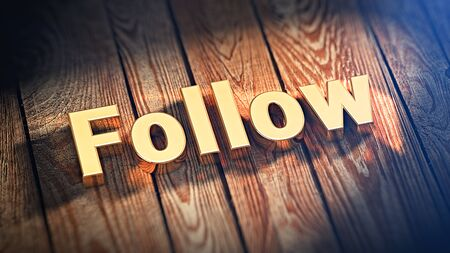 ray trace: The word Follow is lined with gold letters on wooden planks. 3D illustration image Stock Photo