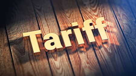 tariff: The word Tariff is lined with gold letters on wooden planks. 3D illustration picture