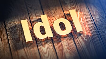 pop idol: The word Idol is lined with gold letters on wooden planks. 3D illustration image