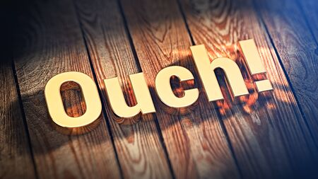 ouch: The word Ouch is lined with gold letters on wooden planks. 3D illustration image Stock Photo