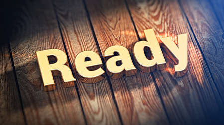 preparedness: The word Ready is lined with gold letters on wooden planks. 3D illustration graphics