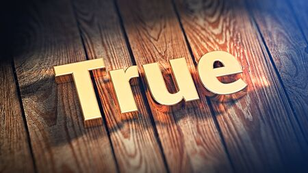 verifiable: The word True is lined with gold letters on wooden planks. 3D illustration image Stock Photo