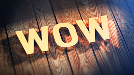 overwhelm: The word Wow is lined with gold letters on wooden planks. 3D illustration image