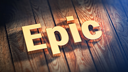 The word Epic is lined with gold letters on wooden planks. 3D illustration image