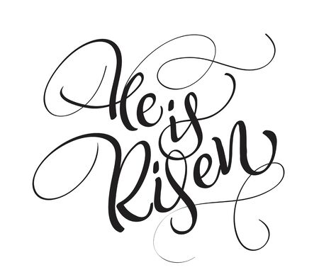 He is risen text isolated on white background. calligraphy and lettering Çizim