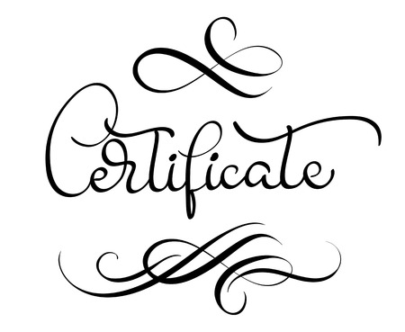 Certificate In Word   Certificate Word With Flourish On White Background Calligraphy