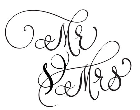 Vector Mr and Mrs text on white background. Hand drawn Calligraphy lettering illustration EPS10