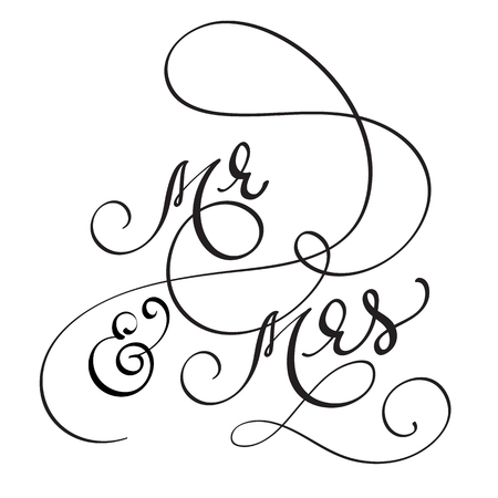 Hand drawn Calligraphy Mr and Mrs text. lettering Vector illustration EPS10