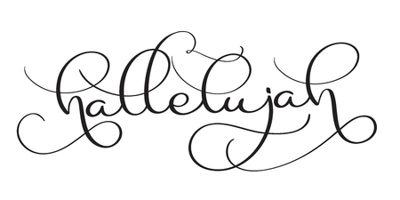 Hallelujah text on white background. Hand drawn vintage Calligraphy lettering Vector illustration EPS10 Illustration