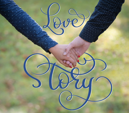 Happy couple holding hands and vintage text Love story. Calligraphy lettering hand draw