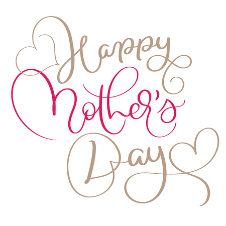 Happy Mothers Day vector vintage text. Calligraphy lettering illustration EPS10