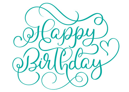 hand print: Happy birthday turquoise text on white background. Hand drawn Calligraphy lettering Vector illustration