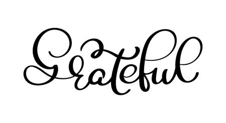 Dankbare Hand gezeichnete Postkarte. Vektorbeschriftung für Erntedankfest. Tinte Abbildung. Moderne Bürstenkalligraphie. Isoliert auf weißem hintergrund Standard-Bild - 89937167