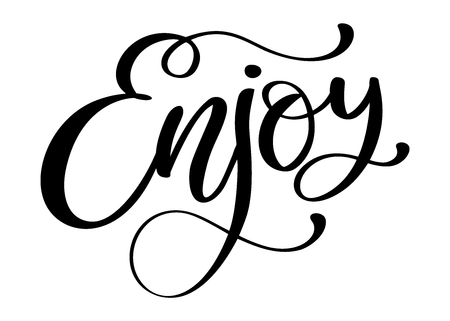 Enjoy Inspirational quote about happiness. Modern calligraphy phrase with hand drawn smile. Simple vector lettering for print and poster. Typography poster design.