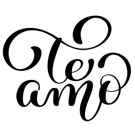 Te amo calligraphy for Valentine card. Handwritten modern brush lettering. Hand drawn design elements.