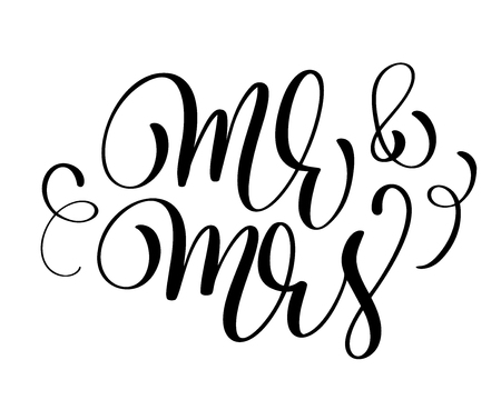 Mr and Mrs text Calligraphy wedding lettering Vector illustration