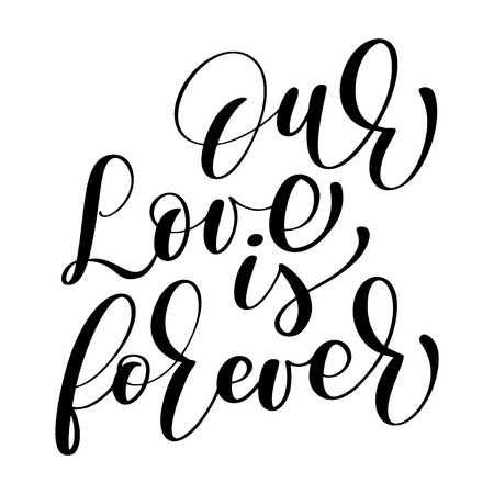 Our Love is forever vector wedding lettering illustration