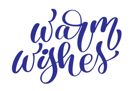 Warm Wishes hand written calligraphy lettering vector illustration
