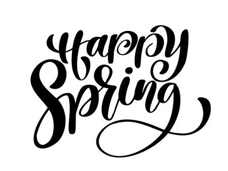 Happy Spring. Hand drawn calligraphy and brush pen lettering. design for holiday greeting card and invitation of seasonal spring holiday. Fun brush ink typography for photo overlays, t-shirt print, flyer, poster design
