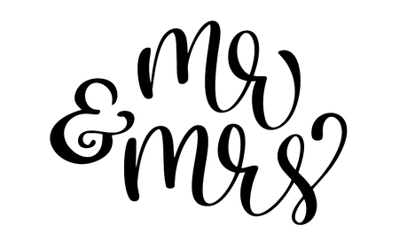 Mr and Mrs text on white background. Hand drawn Calligraphy wedding lettering Vector illustration