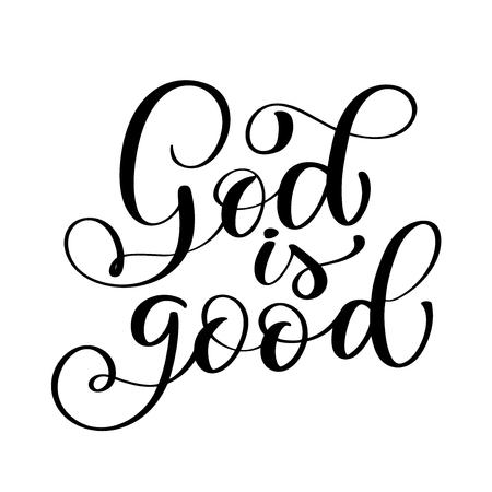 Gott ist guter Text, Handbeschriftungs-Typografieentwurf für Christ. Vector Illustrationsdesign für Feiertagsgrußkarte und für Fotoüberlagerungen, T-Shirt Druck, Flieger, Plakatdesign, Becher