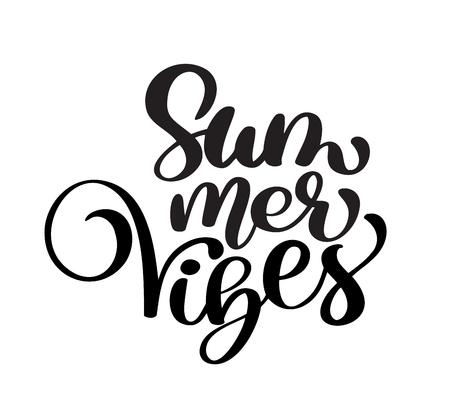 handwriting Summer vibes lettering vector logo illustration, Modern Calligraphy lettering on white. Vector illustration