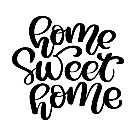 Calligraphic quote Home sweet home. Hand lettering typography poster. For housewarming posters, greeting cards, home decorations. Vector illustration