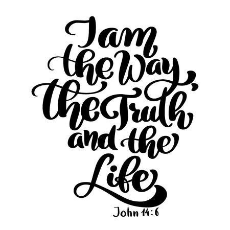 Letras de la mano Yo soy el camino, la verdad y la vida, Juan 14 6. Antecedentes bíblicos. Nuevo Testamento. Verso cristiano, Ilustración de vectores aislado sobre fondo blanco.