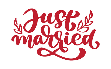 Just married hand lettering text for wedding cards and invitation vector illustration phrase isolated on white background.