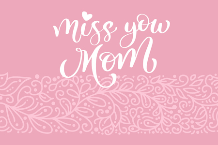 Miss you mom greeting card vector calligraphic inscription phrase miss you mom greeting card vector calligraphic inscription phrase happy mothers day vintage hand lettering m4hsunfo
