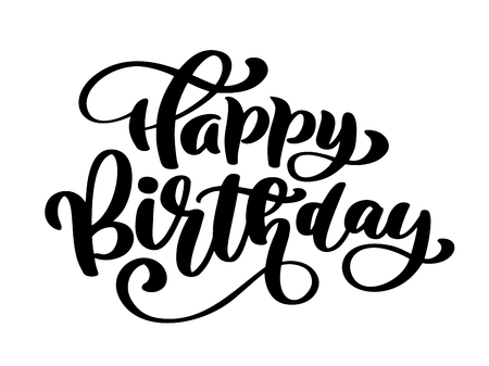 Happy Birthday Hand drawn text phrase. Calligraphy lettering word graphic, vintage art for posters and greeting cards design. Calligraphic quote in green ink isolated on white. Vector illustration.
