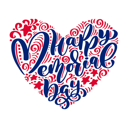 Vector Happy Memorial Day card. Calligraphy text in heart. National american holiday illustration. Festive poster or banner with hand lettering Vectores