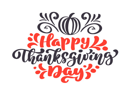 Happy Thanksgiving Calligraphy Text with pumpkin, Illustrated Typography Isolated on white background for greeting card. Positive quote. Hand drawn modern brush. T-shirt print.  イラスト・ベクター素材