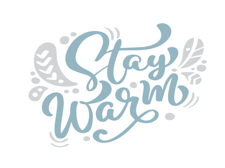 Stay Warm blue Christmas vintage calligraphy lettering vector text with winter scandinavian drawing decor. For art design, mockup brochure style, banner idea cover, booklet print flyer, poster Imagens