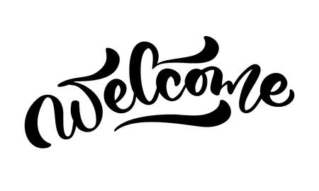 Texte de lettrage de calligraphie dessinés à la main de vecteur Bienvenue. Mariage de citation manuscrite moderne élégant. Illustration à l'encre. Affiche de typographie sur fond blanc. Pour les cartes, les invitations, les impressions. Vecteurs