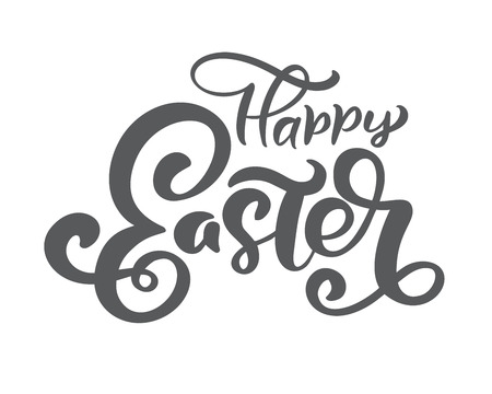 Hand drawn happy Easter calligraphy lettering. Design for holiday greeting card and invitation of the happy Easter day Illustration