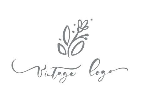 Vintage logo calligraphic text. Vector trendy scandinavian floral hand drawn beauty, organic cosmetics, florist, photography, wedding flower, home decor, badges emblem logotypes. Icon elegant plant