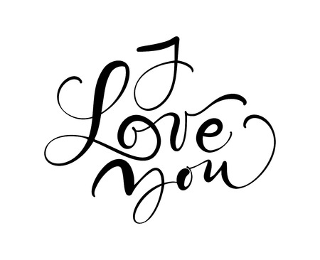 I love you vector calligraphy text. Hand drawn Valentines day romantic design phrase. Handwritten modern brush lettering.