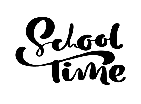 School Time hand dranw vector brush calligraphy lettering text. Education inspiration phrase for study. Design illustration for greeting card.