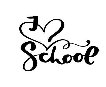 I love School hand dranw vector brush calligraphy lettering text. Education inspiration phrase for study. Design illustration for greeting card.