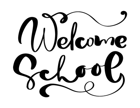 Welcome School hand dranw vector brush calligraphy lettering text. Education inspiration phrase for study. Design illustration for greeting card.