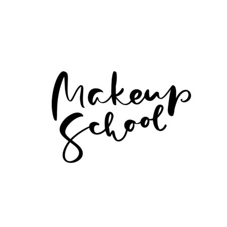 Calligraphy lettering text Make up School. modern design vector illustration Ilustración de vector