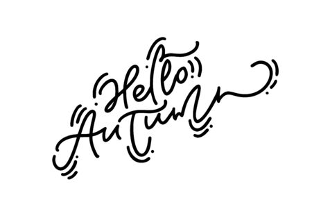 Hello Autumn Brush monoline calligraphy hand lettering text. Inspiring quote. Can be used for photo overlays, posters, holiday clothes, greeting card 일러스트