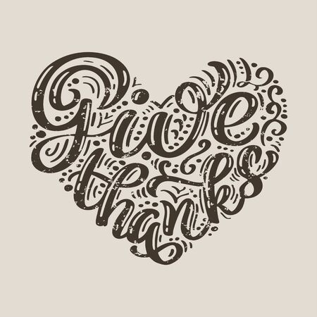 Give thanks calligraphy text in form of heart. label or logotype. Vintage badge in scandinavian style. Great for t-shirts or poster Иллюстрация