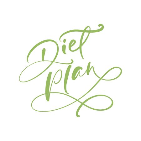 Hand drawn lettering calligraphic text Diet plan. Perfect design for greeting card, poster, T-shirt, banner, print invitation.
